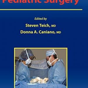 Reoperative Pediatric Surgery [1 Ed.] Steven Teich, Donna A. Caniano