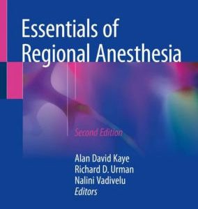 Essentials of Regional Anesthesia 2nd Edition by Alan David Kaye