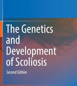 The Genetics and Development of Scoliosis 2nd Edition by Kusumi