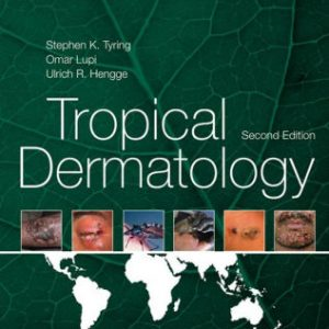 Tropical Dermatology 2nd Edition by Steven K. Tyring