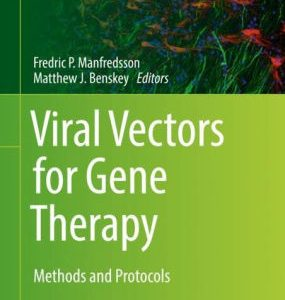 Viral Vectors for Gene Therapy - Methods and Protocols by Manfredsson