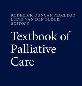 Textbook of Palliative Care by Roderick Duncan MacLeod