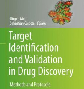 Target Identification and Validation in Drug Discovery 2 Jürgen Moll