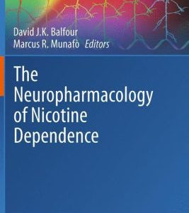 The Neuropharmacology of Nicotine Dependence by Balfour