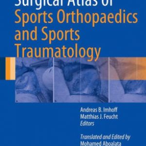 Surgical Atlas of Sports Orthopaedics and Sports Traumatology by Imhoff