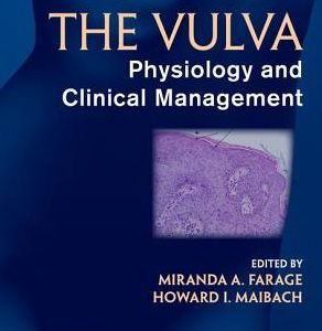 The Vulva - Physiology and Clinical Management 2nd Edition by Farage