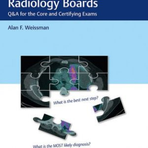 Top Score for the Radiology Boards by Alan Weissman