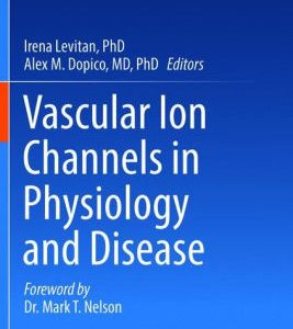 Vascular Ion Channels in Physiology and Disease by Irena Levitan