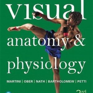 Visual Anatomy & Physiology 3rd Edition by Frederic H. Martini