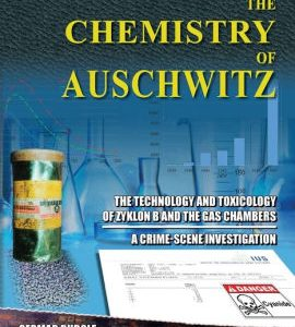 The Chemistry of Auschwitz - The Technology of Zyklon by Rudolf