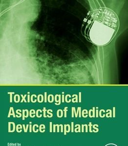 Toxicological Aspects of Medical Device Implants by Shanmugam