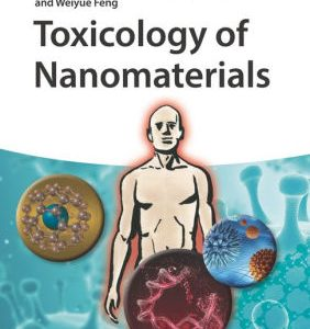 Toxicology of Nanomaterials by Yuliang Zhao