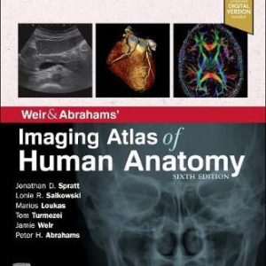 Weir & Abrahams' Imaging Atlas of Human Anatomy 6th Ed by Spratt