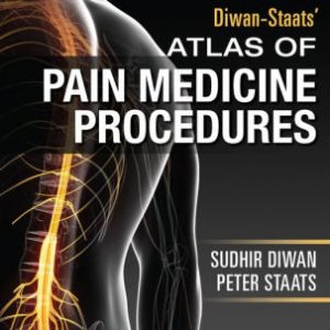 Atlas of Pain Medicine Procedures by Sudhir Diwan