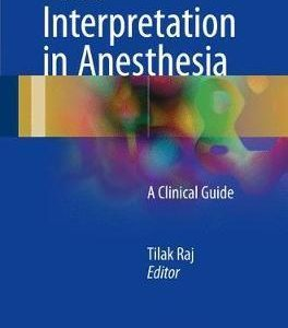 Data Interpretation in Anesthesia by Tilak Raj