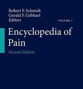 Encyclopedia of Pain 2nd Edition by Gerald F. Gebhart