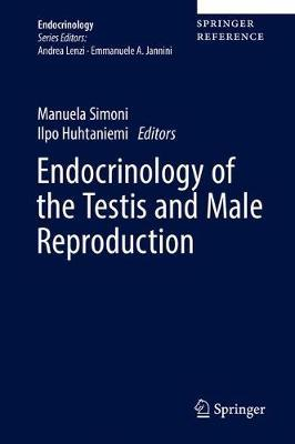 Endocrinology of the Testis and Male Reproduction by Simoni