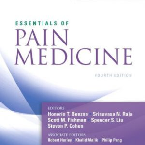 Essentials of Pain Medicine 4th Edition by Benzon