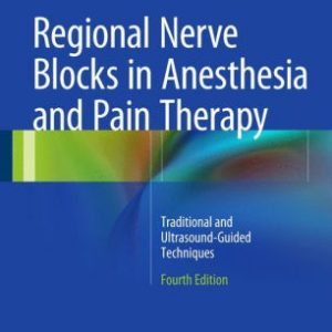 Regional Nerve Blocks in Anesthesia 4th Ed by Jankovic