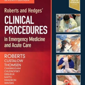 Roberts and Hedges' Clinical Procedures in Emergency Medicine 7