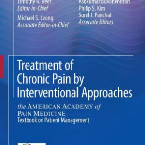 Treatment of Chronic Pain by Interventional Approaches by Deer