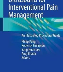 Ultrasound for Interventional Pain Management by Philip Peng